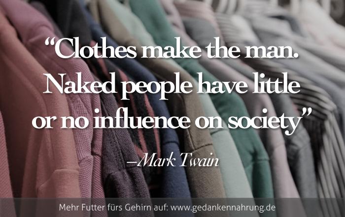 Gedankennahrung: clothes-make-the-man-mark-twain