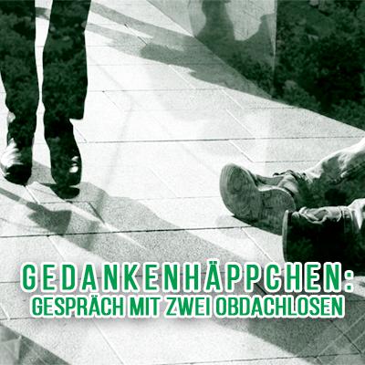 Realitätscheck: Gespräch mit zwei Obdachlosen